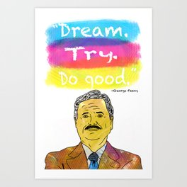 Boy Meets World - Dream. Try. Do good. Art Print