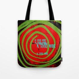 « a good vibe » Tote Bag