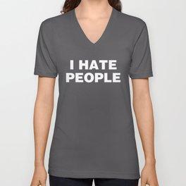 I Hate People Unisex V-Neck