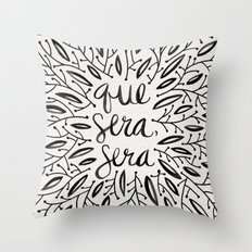 Whatever Will Be, Will Be – Black Ink Throw Pillow