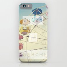 Today is Awesome iPhone 6s Slim Case