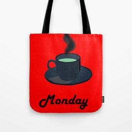 Monday coffee Tote Bag