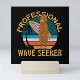 Professional Wave Seeker  Funny Surfing Mini Art Print