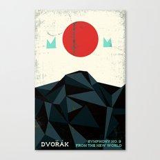 From the New World - Dvorak - Symphony No. 9 Canvas Print