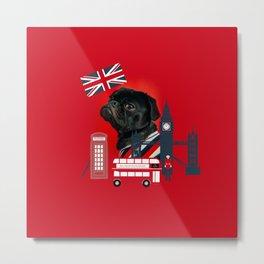 Proud London Pug Metal Print
