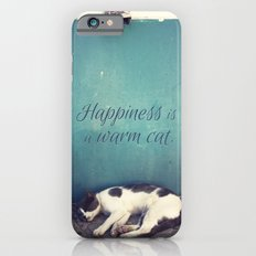 Happiness Is A Warm Cat iPhone 6s Slim Case