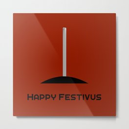 Happy Festivus Metal Print