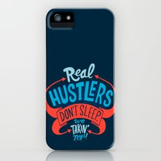 Real Hustlers Don't Sleep. We Takin' Naps. Slim Case iPhone (5, 5s)