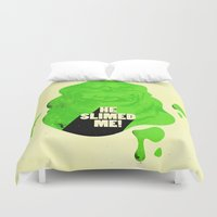 ghostbusters Duvet Covers featuring He Slimed Me! by Derek Eads