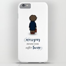 Worrying means you suffer twice - Newt Scamander Slim Case iPhone 6s Plus