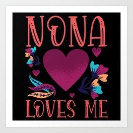Nona Loves Me Gift to Granddaughter Art Print