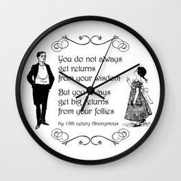 Victorian quote on wisdom Wall Clock