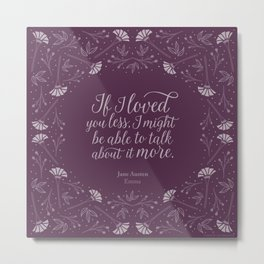 Purple Floral Love Quote  Emma Jane Austen Metal Print