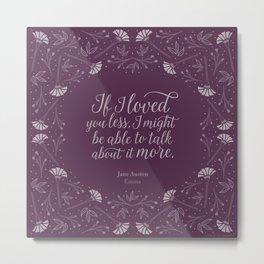 Purple Floral Love Quote  Emma Jane Austen Metal Print