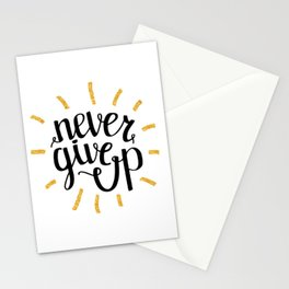 Never Give Up Motivational Quotes Stationery Cards