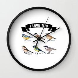 Bird watching Funny I Love Tits Gift Wall Clock