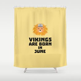Vikings are born in June T-Shirt Dni2i Shower Curtain