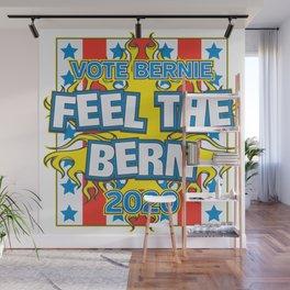 Vote Bernie Feel the Bern 2020 Wall Mural