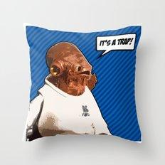 It's A Trap! Throw Pillow