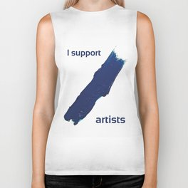 I Support Artists T-Shirt and Stationery Cards Biker Tank
