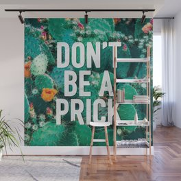 Don't Be A Cactus Wall Mural