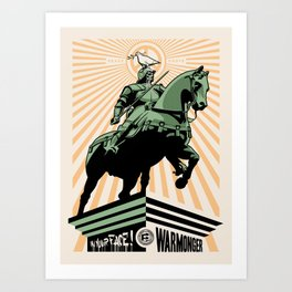 In your face warmonger version 3 - orange Art Print
