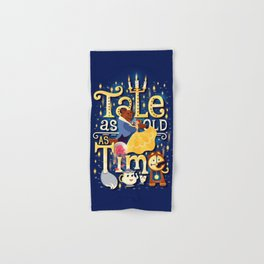 Tale as old as time Hand & Bath Towel
