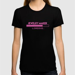 Jewlery Maker Loading T-shirt