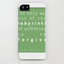 Quote from Looking For Alaska by John Green iPhone Case
