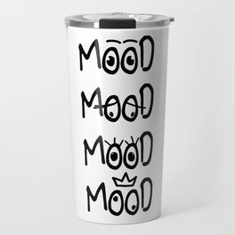 All of my moods Travel Mug