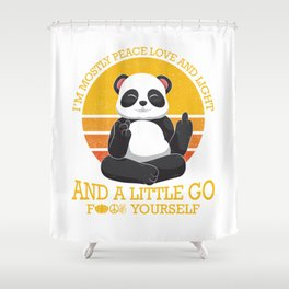 Mostly Peace Love Light And A Little go F You Shower Curtain