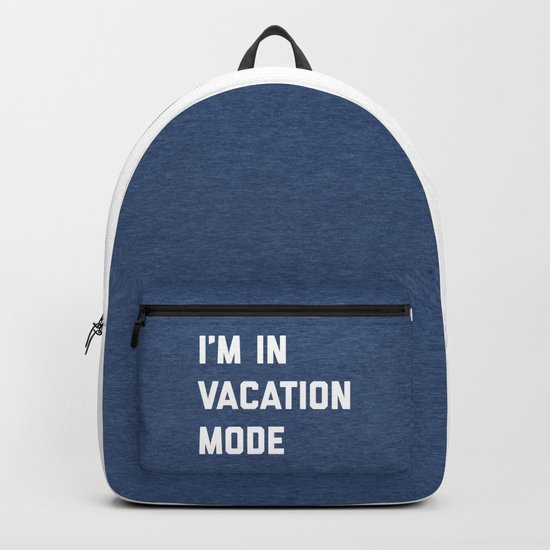 Vacation Mode Funny Quote Backpack
