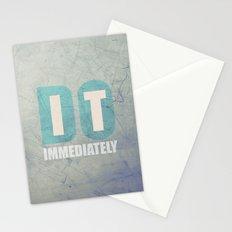 Do it immediately Stationery Cards
