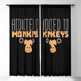 Addicted To Monkeys Monkey Saying Pun Ape Apes Blackout Curtain
