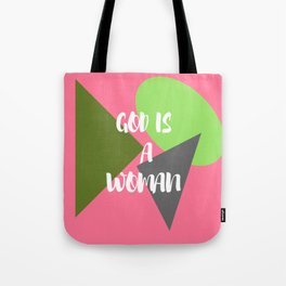 God Is A Woman 3 Tote Bag