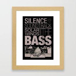 Silence was the soundtrack Framed Art Print