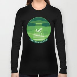 Don't Stop Believin'- Alien Abduction Long Sleeve T-shirt