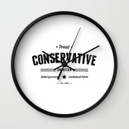 Proud Conservative American Wall Clock