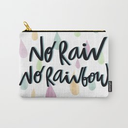 No rain no Rainbow Carry-All Pouch