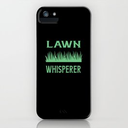 Lawn Whisperer iPhone Case