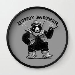 Howdy Partner Wall Clock