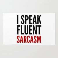sarcasm Area & Throw Rugs featuring I SPEAK FLUENT SARCASM by CreativeAngel