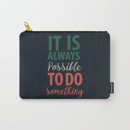 Giovanni Falcone, quote on justice, life, courage, strenght, fight, life, italian hero Carry-All Pouch