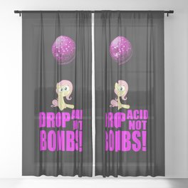 Drop acid not bombs funny quote Sheer Curtain
