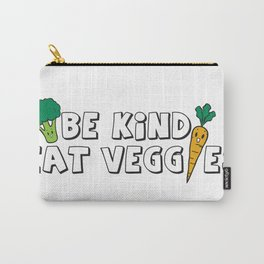 Be Kind Eat Veggies Carry-All Pouch