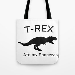 Funny T-Rex Type 1 Diabetes Funny T1D Diabetic Tote Bag