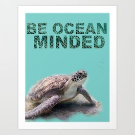Be Ocean Minded Art Print