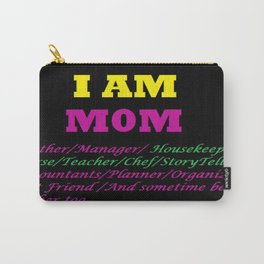 I AM MOM Carry-All Pouch