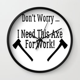 No Halloween Killer – Lumberjack Quote Wall Clock