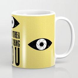 Big Brother is Watching YOU! Coffee Mug